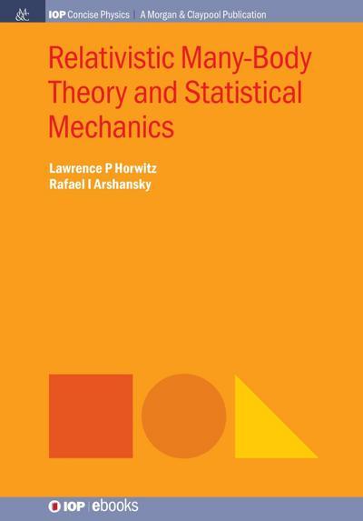 Relativistic Many-Body Theory and Statistical Mechanics