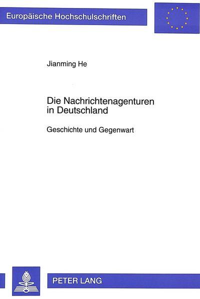 Die Nachrichtenagenturen in Deutschland