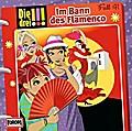 Die drei !!! 41: Im Bann des Flamenco (Ausruf ...