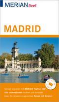 MERIAN live! Reiseführer Madrid; Mit Extra-Karte zum Herausnehmen; MERIAN live; Deutsch