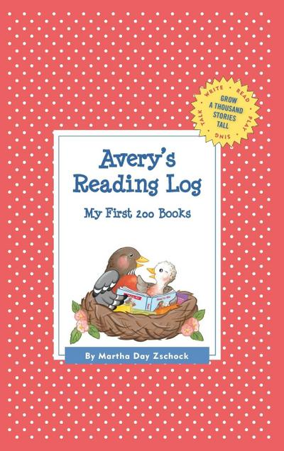 Avery's Reading Log: My First 200 Books (Gatst)