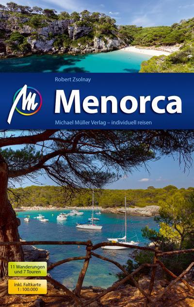 Menorca Reiseführer Michael Müller Verlag; Individuell reisen mit vielen praktischen Tipps.; Deutsch; 106 farb. Fotos
