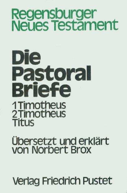 Die Pastoralbriefe Norbert Brox