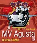 MV Agusta; Quattro Cilindri; Deutsch; 5 schw. ...