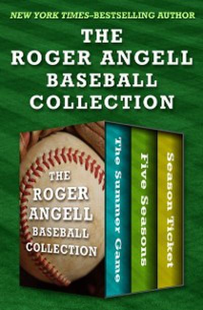 Roger Angell Baseball Collection