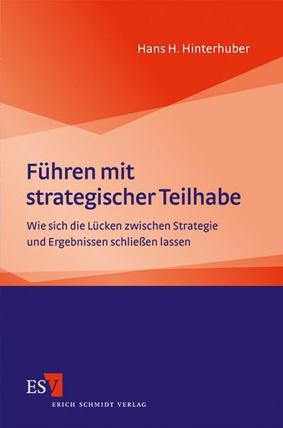 Führen mit strategischer Teilhabe