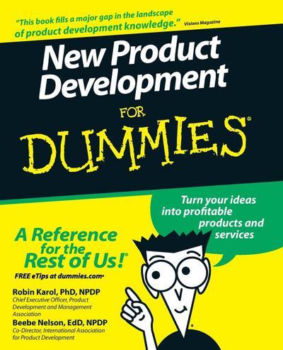 New Product Development For Dummies - John Wiley & Sons - Taschenbuch, Englisch, Robin Karol, Beebe Nelson, ,