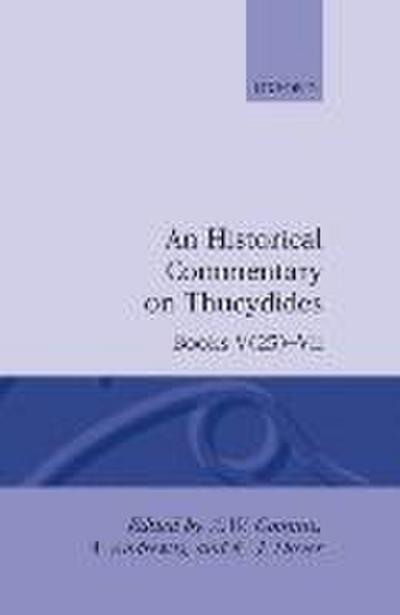 A Historical Commentary on Thucydides: Books V 25--VII