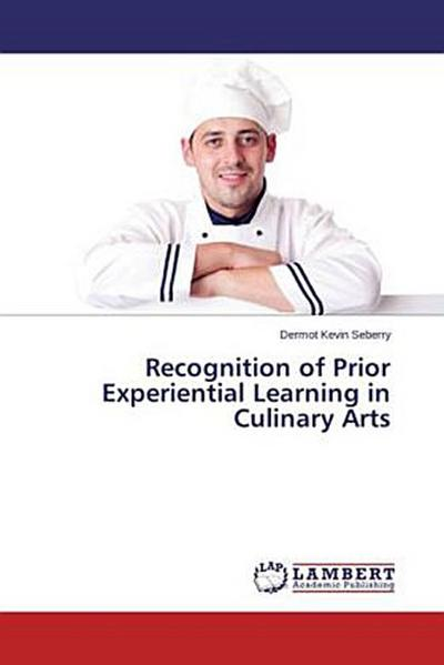 Recognition of Prior Experiential Learning in Culinary Arts