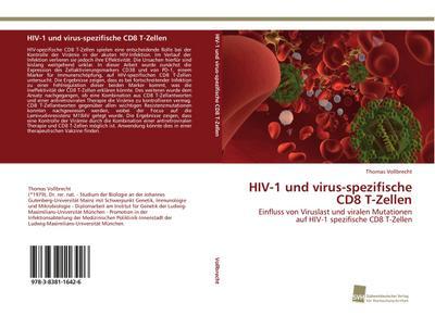 HIV-1 und virus-spezifische CD8 T-Zellen