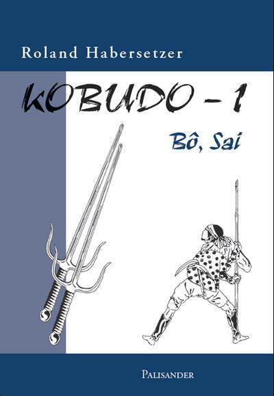 Kobudo Bo, Sai