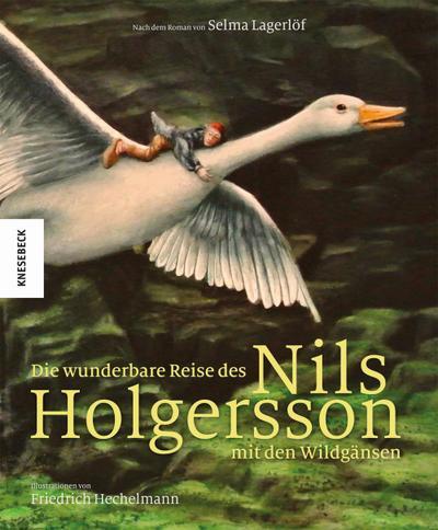 Die wunderbare Reise des Nils Holgersson mit den Wildgänsen