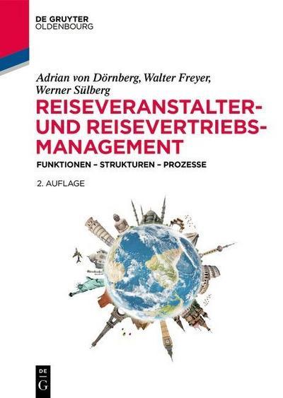 Reiseveranstalter-Management und Reisevertrieb