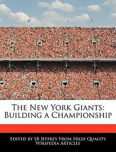 The New York Giants: Building a Championship
