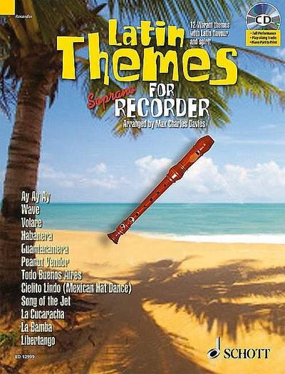 Latin Themes, for Soprano Recorder, w. Audio-CD