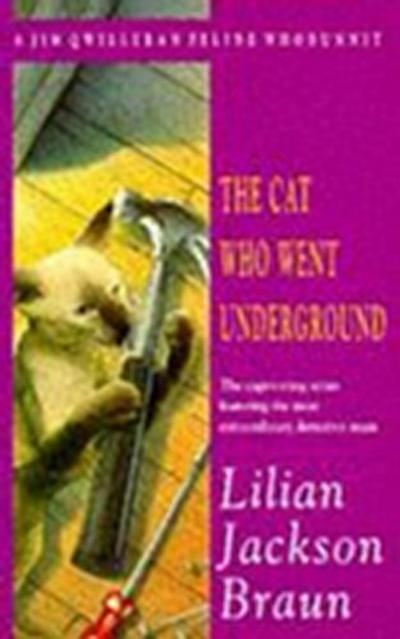 Cat Who Went Underground (The Cat Who  Mysteries, Book 9)