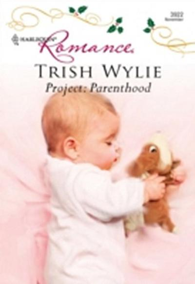 Project: Parenthood (Mills & Boon Cherish)