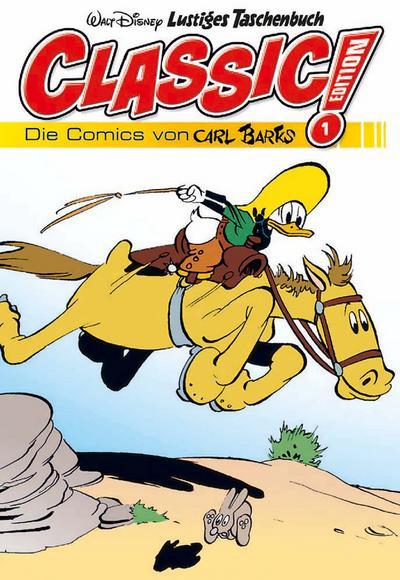 Lustiges Taschenbuch Classic Edition 01: Die Comics von Carl Barks
