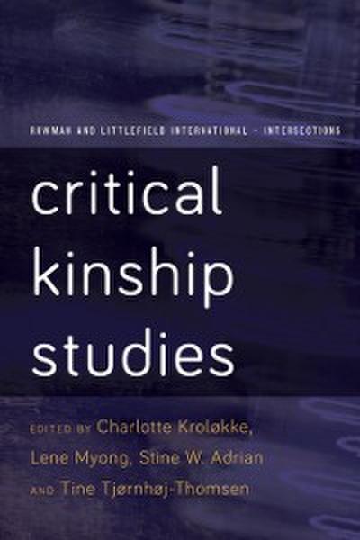 Critical Kinship Studies