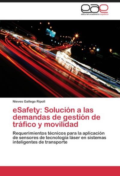 eSafety: Solución a las demandas de gestión de tráfico y movilidad