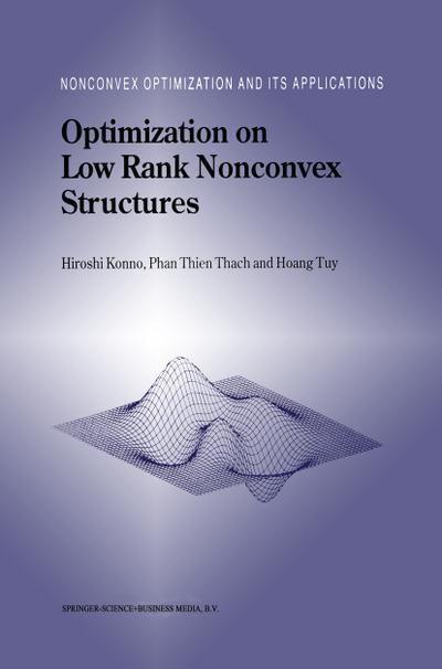 Optimization on Low Rank Nonconvex Structures