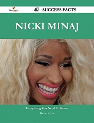 Nicki Minaj 45 Success Facts - Everything you need to know about Nicki Minaj