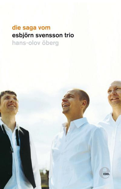 Die Saga vom Esbjörn Svensson Trio