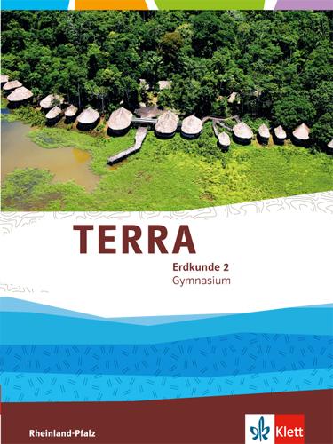 TERRA Erdkunde für Rheinland-Pfalz / Schülerbuch Klasse 7/8: Ausgabe für Gy ...