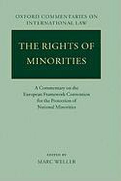 The Rights of Minorities in Europe: A Commentary on the European Framework Convention for the Protection of National Minorities