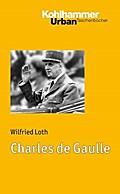 Charles de Gaulle (Urban-Taschenbücher, Band 660)