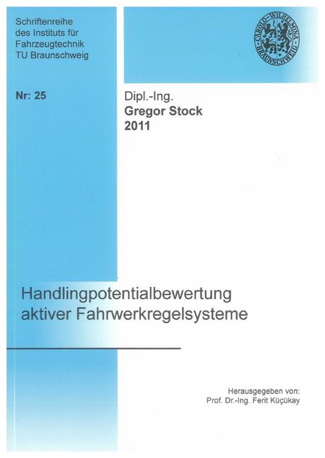 Handlingpotentialbewertung aktiver Fahrwerkregelsysteme, Gregor Stock