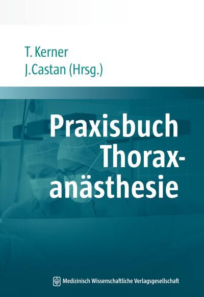 Praxisbuch Thoraxanästhesie