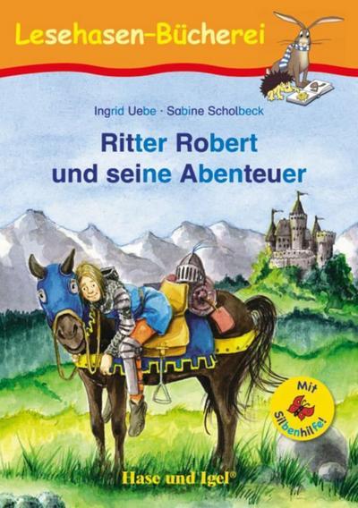 Ritter Robert und seine Abenteuer / Silbenhilfe