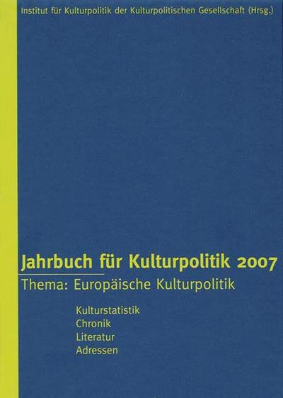 Jahrbuch für Kulturpolitik 2007