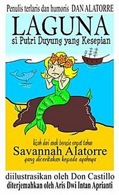 """""""Laguna Si Putri Duyung Yang Kesepian"""""""