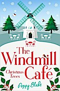 The Windmill Café: Christmas Trees (The Windmill Café, Book 3)