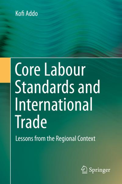 Core Labour Standards and International Trade