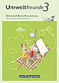Umweltfreunde - Berlin/Brandenburg - Ausgabe 2016: 3. Schuljahr - Arbeitsheft: Mit Wegweiser Arbeitstechniken