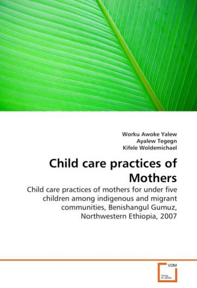 Child care practices of Mothers