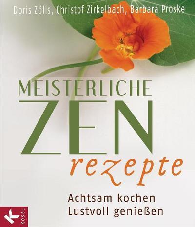 Meisterliche Zen-Rezepte