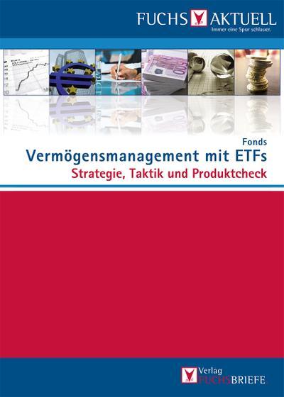 FUCHS-Aktuell: Vermögensmanagement mit ETFs