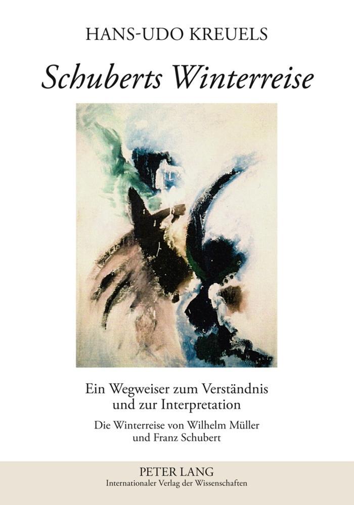 Schuberts Winterreise   Hans-Udo Kreuels    9783631618813