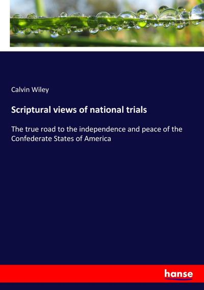Scriptural views of national trials