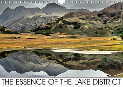 THE ESSENCE OF THE LAKE DISTRICT (Wall Calendar 2019 DIN A4 Landscape)