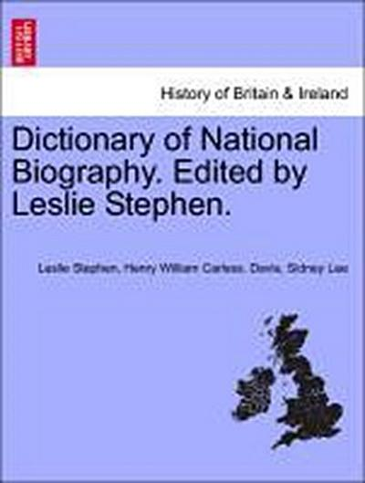 Dictionary of National Biography. Edited by Leslie Stephen. Vol. XV.