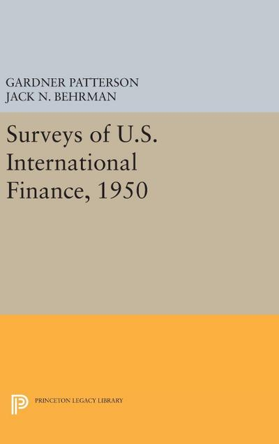 Surveys of U.S. International Finance, 1950