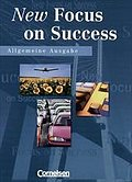 New Focus on Success: Allgemeine Ausgabe ...