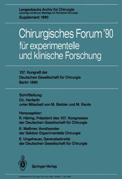 107. Kongreß der Deutschen Gesellschaft für Chirurgie Berlin, 17.-21. April 1990