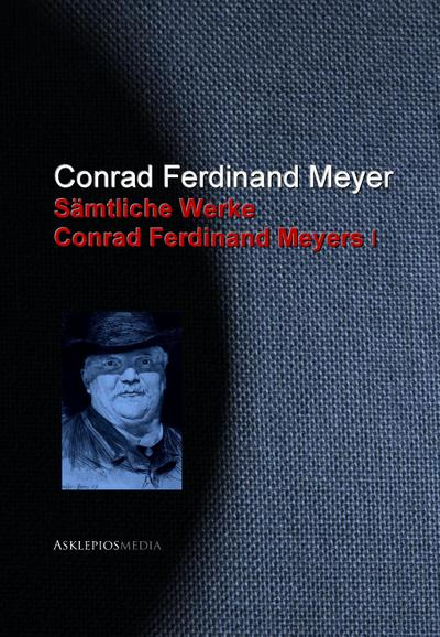 Gesammelte Werke Conrad Ferdinand Meyers