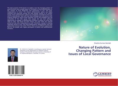 Nature of Evolution, Changing Pattern and Issues of Local Governance